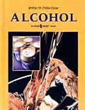 Alcohol: An Opposing Viewpoints Guide