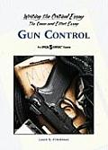 Gun Control (Writing the Critical Essay: An Opposing Viewpoints Guide) Cover