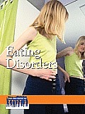 Eating Disorders (Issues That Concern You)