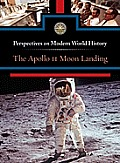 The Apollo 11 Moon Landing (Perspectives on Modern World History)