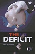 The US Deficit (Opposing Viewpoints)
