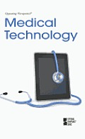 Medical Technology (Opposing Viewpoints)