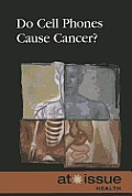 Do Cell Phones Cause Cancer?