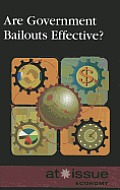 Are Government Bailouts Effective? (At Issue)