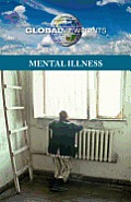 Mental Illness (Global Viewpoints)
