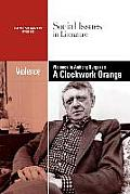 Violence in Burgess' Clockwork Orange (Social Issues in Literature)