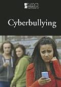 Cyberbullying (Introducing Issues with Opposing Viewpoints)