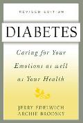 Diabetes: Caring for Your Emotions as Well as Your Health