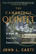 The Cambridge Quintet: A Work of Scientific Speculation (Helix Books) Cover