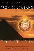 From Black Land to Fifth Sun (Helix Books)