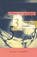 Mathematical Mysteries The Beauty & Magic of Numbers