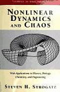 Nonlinear Dynamics and Chaos: With Applications to Physics, Biology, Chemistry and Engineering Cover