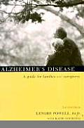 Alzheimers Disease A Guide for Families & Caregivers