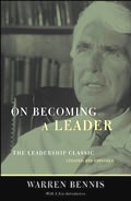 On Becoming a Leader The Leadership Classic