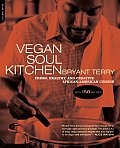 Vegan Soul Kitchen: Fresh, Healthy, and Creative African American Cuisine Cover