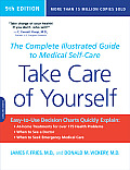 Take Care of Yourself: the Complete Illustrated Guide To Medical Self-care (9TH 09 Edition)