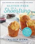 Gluten-Free on a Shoestring: 125 Easy Recipes for Eating Well on the Cheap Cover