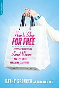 How To Shop for Free (10 Edition)