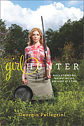 Girl Hunter: Revolutionizing the Way We Eat, One Hunt at a Time Cover