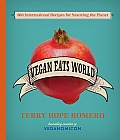 Vegan Eats World: 250 International Recipes for Savoring the Planet Cover