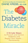 Diabetes Miracle 3 Simple Steps to Prevent & Control Diabetes & Regain Your Health Permantently