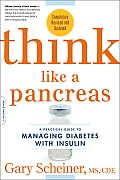 Think Like a Pancreas: A Practical Guide to Managing Diabetes with Insulin Cover