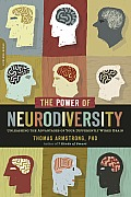 The Power of Neurodiversity: Unleashing the Advantages of Your Differently Wired Brain