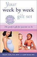 Your Week by Week Gift Set Your Pregnancy Week by Week & Your Babys First Year Week by Week