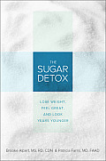 Sugar Detox Lose Weight Feel Great & Look Years Younger