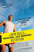 New Rules of Marathon & Half Marathon Nutrition A Cutting Edge Plan to Fuel Your Body Beyond The Wall tent