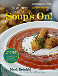 30 Minute Vegan Soups On More Than 100 Quick & Easy Recipes for Every Season