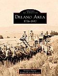 Delano Area: 1776-1930