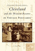 Cleveland & the Western Reserve, Ohio Postcards (Postcard History Series)