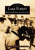 Lake Forest: Estates, People, and Culture (Images of America) Cover