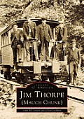 Jim Thorpe Mauch Chunk Images of America