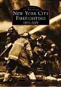 New York City Firefighting, 1901-2001