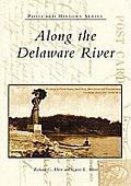 Along the Delaware River