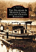 The Delaware and Hudson Canal
