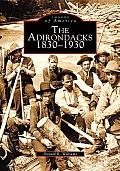 Adirondacks 1830 1940