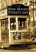 New Haven Streetcars, CT (Images of Rail)