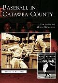 Baseball in Catawba County, North Carolina (Images of Baseball)
