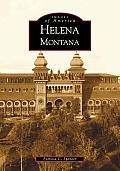 Helena, Montana by Patricia Spencer