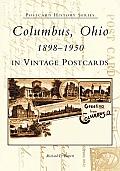Columbus Ohio 1898 1950 in Vintage Postcards