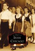 Irish Chicago (Images of America)