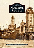 Maritime Seattle (Images of America)