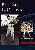 Baseball in Columbus Cover