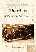 Aberdeen in Vintage Postcards