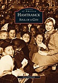 Hamtramck: Soul of a City