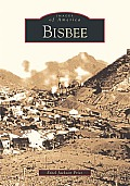 Bisbee (Images of America) Cover