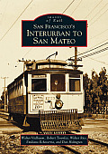 San Francisco's Interurban to San Mateo (Images of Rail)
